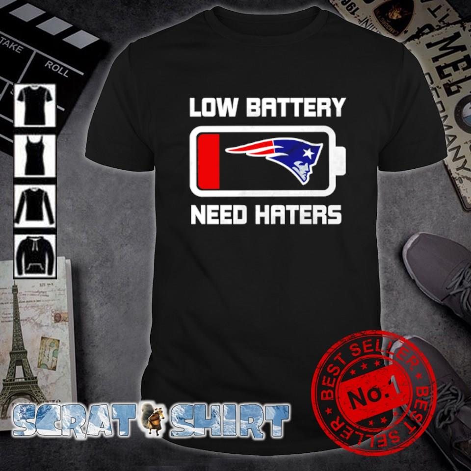 New England Patriots low battery need haters shirt