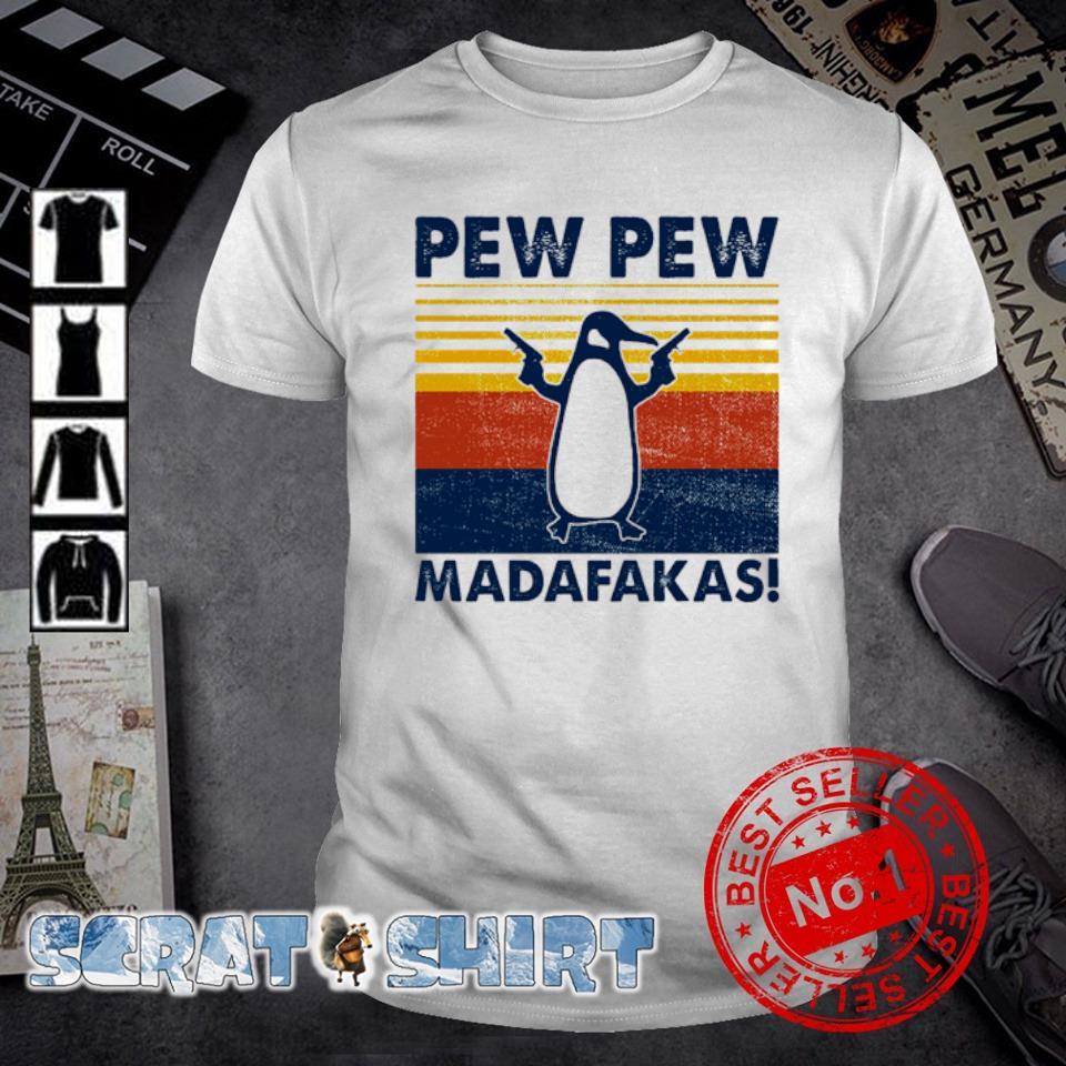 Penguin Pew Pew madafakas vintage shirt
