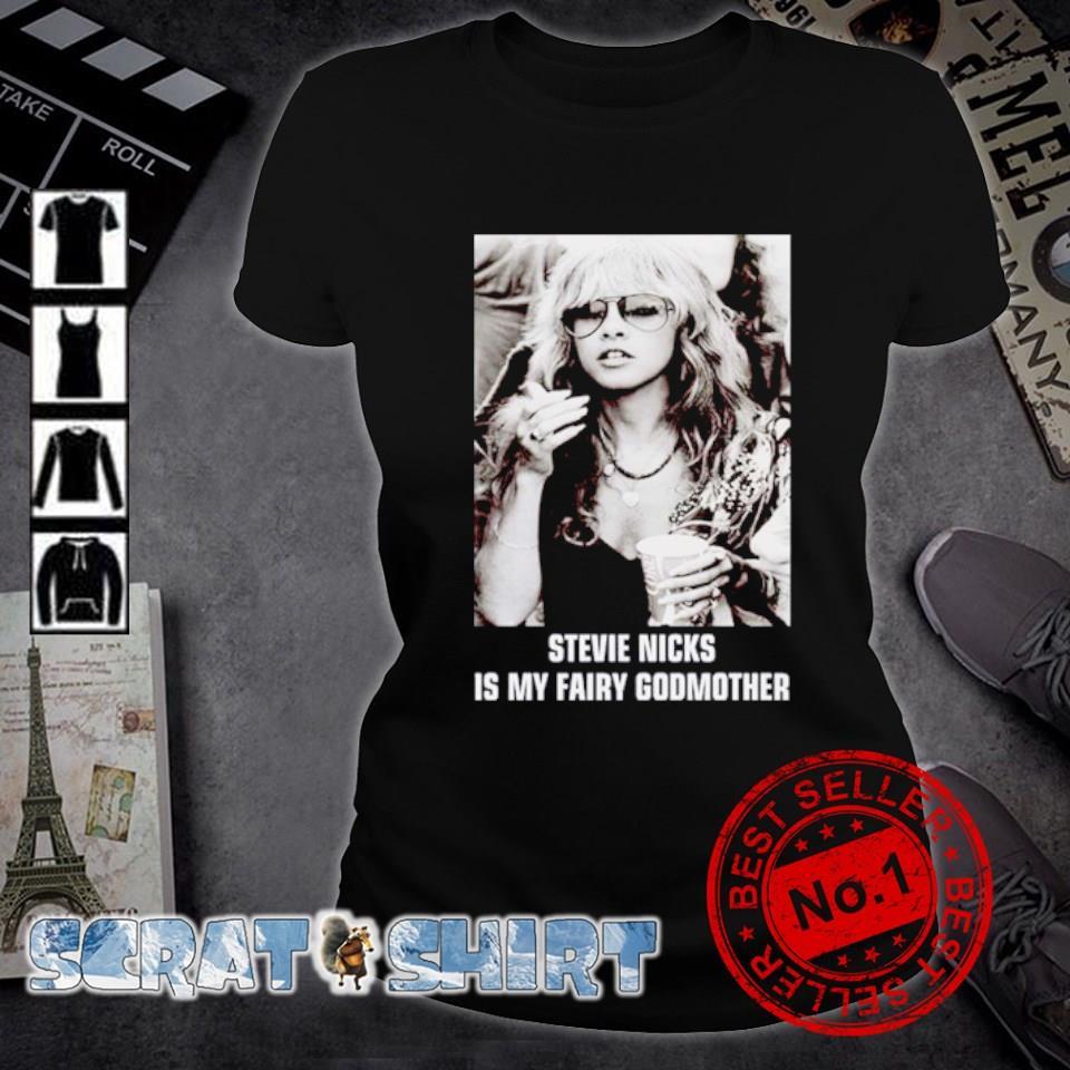 Stevie Nicks is my fairy godmother s ladies-tee