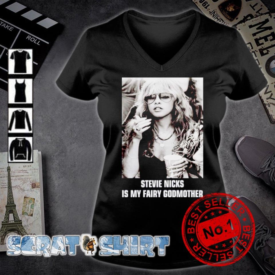Stevie Nicks is my fairy godmother s v-neck t-shirt
