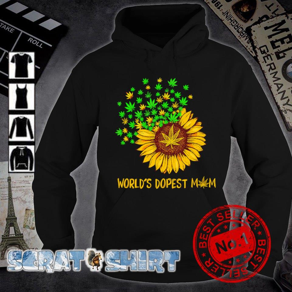 Sunflower weed world's dopest Mom s hoodie