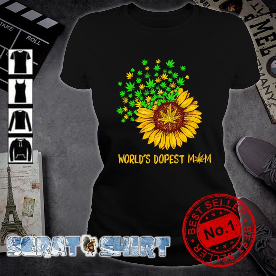 Sunflower weed world's dopest Mom s ladies-tee