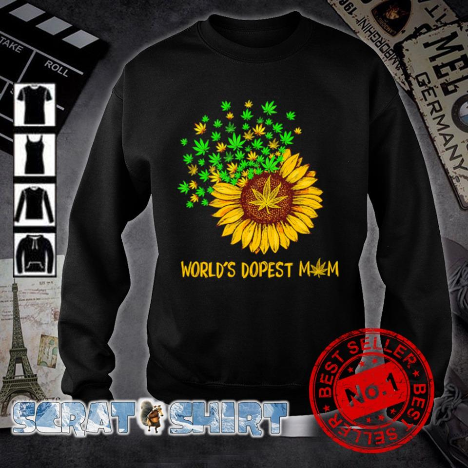 Sunflower weed world's dopest Mom s sweater