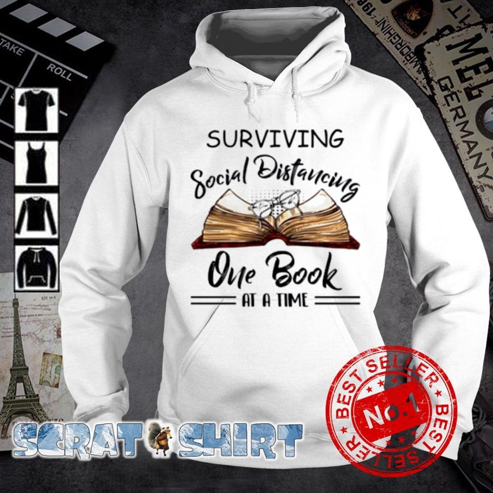 Surviving social distancing one book at a time s hoodie