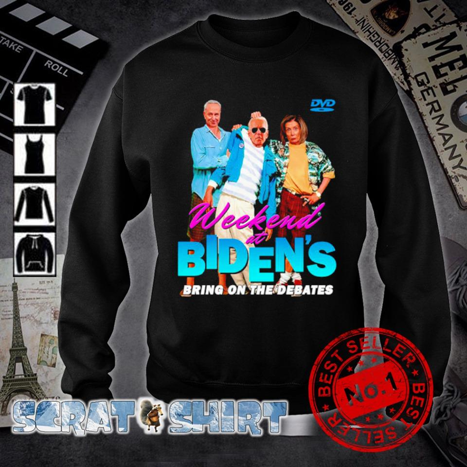 Weekend at Biden's bring on the debates s sweater
