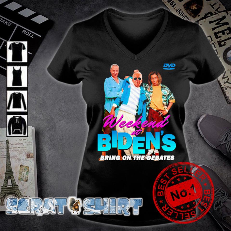 Weekend at Biden's bring on the debates s v-neck t-shirt
