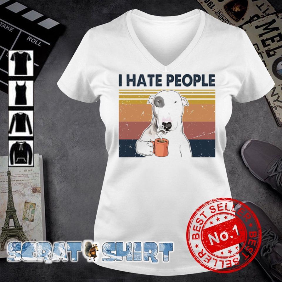 Bull Terrier I hate people s v-neck t-shirt
