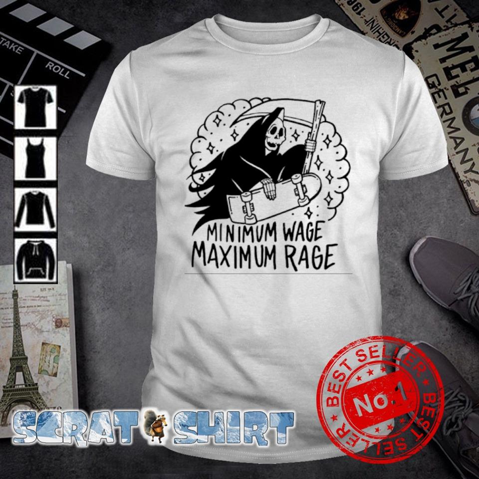 Ghost minimum wage maximum rage shirt
