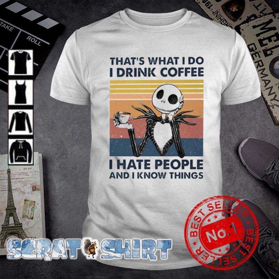 Jack Skellington that's what I do I drink coffee I hate people vintage shirt