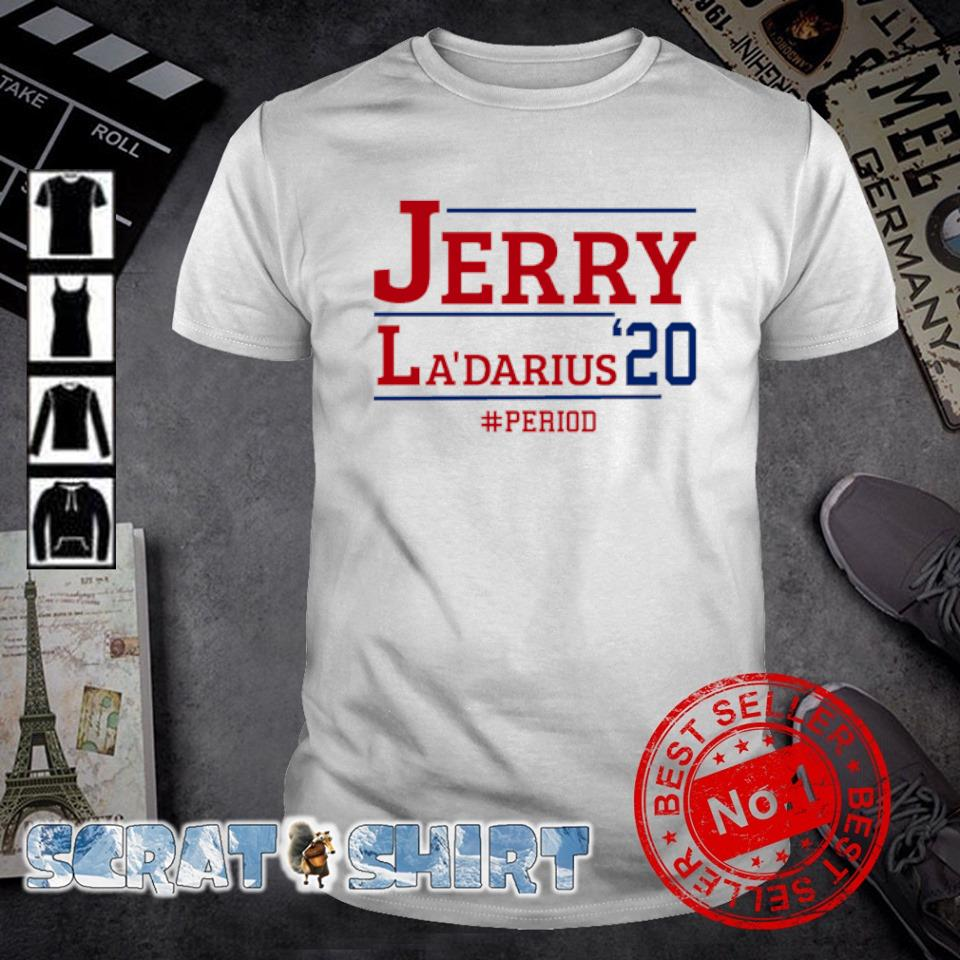 Jerry La'darius 2020 period shirt