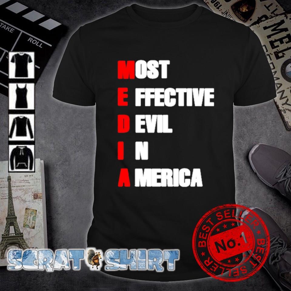 Media most effective devil in America shirt