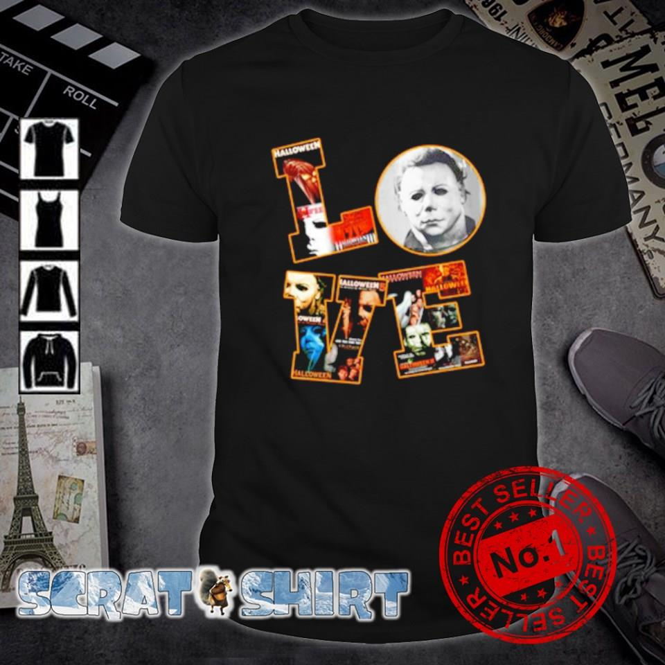 Michael Myers love Halloween shirt