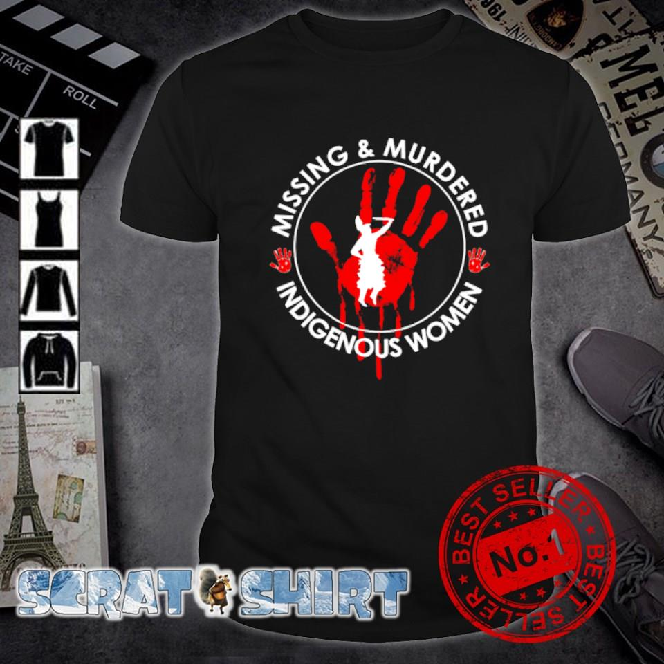 Missing and murdered indigenous women shirt