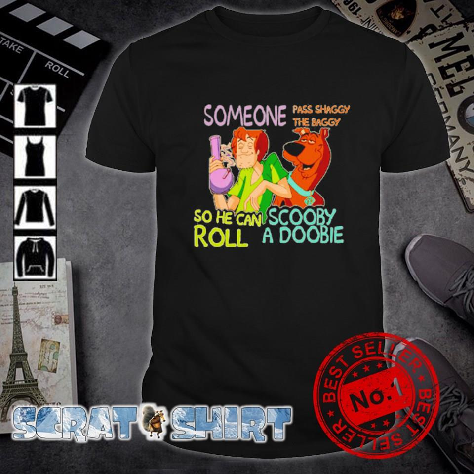Scooby-Doo someone pass shaggy the baggy so he can roll shirt