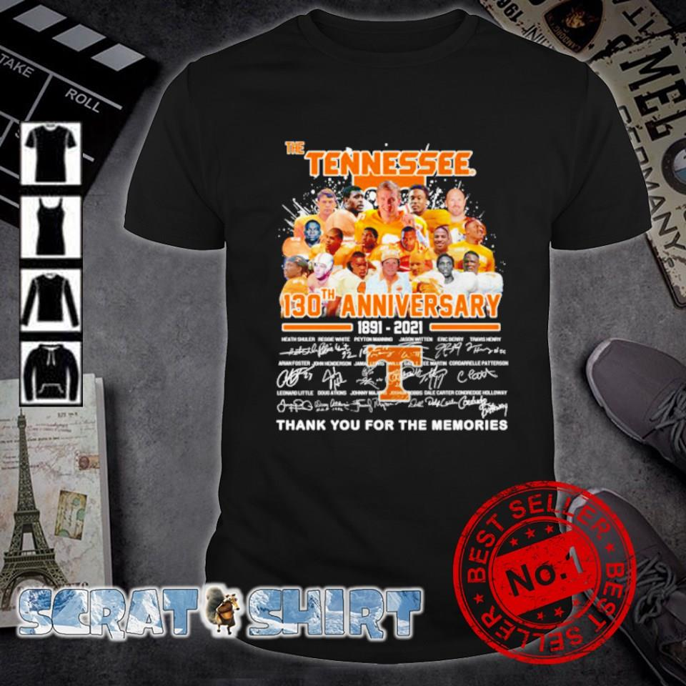 The Tennessee 130th Anniversary 1891 2021 thank you for the memories signature shirt