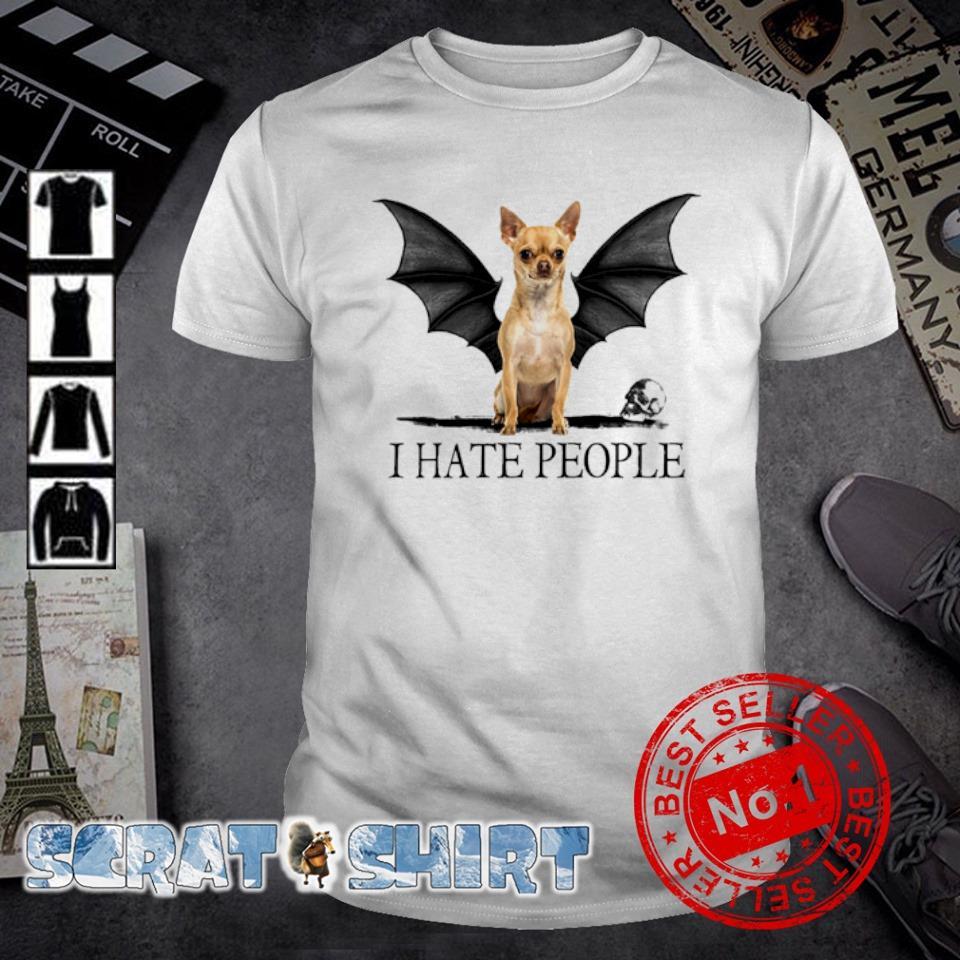 Bat Chihuahua I hate people shirt