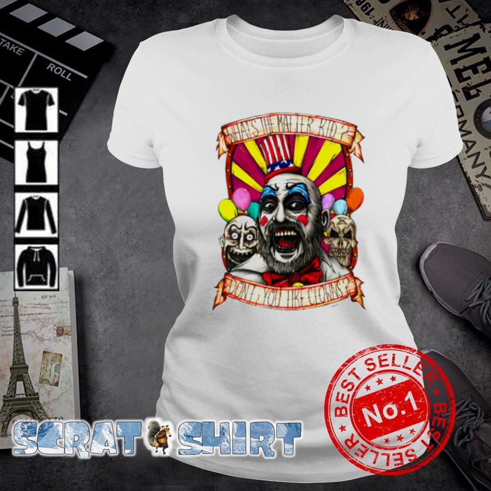 Captain Spaulding what's the matter kid don't you like clowns s ladies-tee