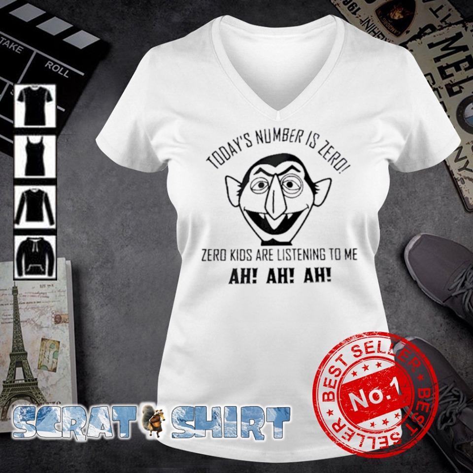 Count von Count Today's number is zero zero kids are listening to me ah ah ah s v-neck t-shirt