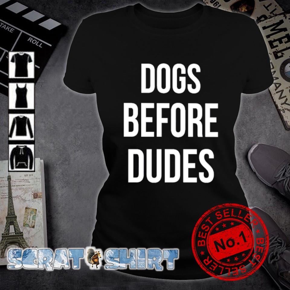 Dogs before dudes s ladies-tee