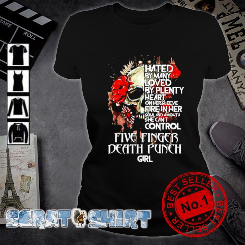 Five Finger Death Punch Skull hated by many loved by plenty heart s ladies-tee