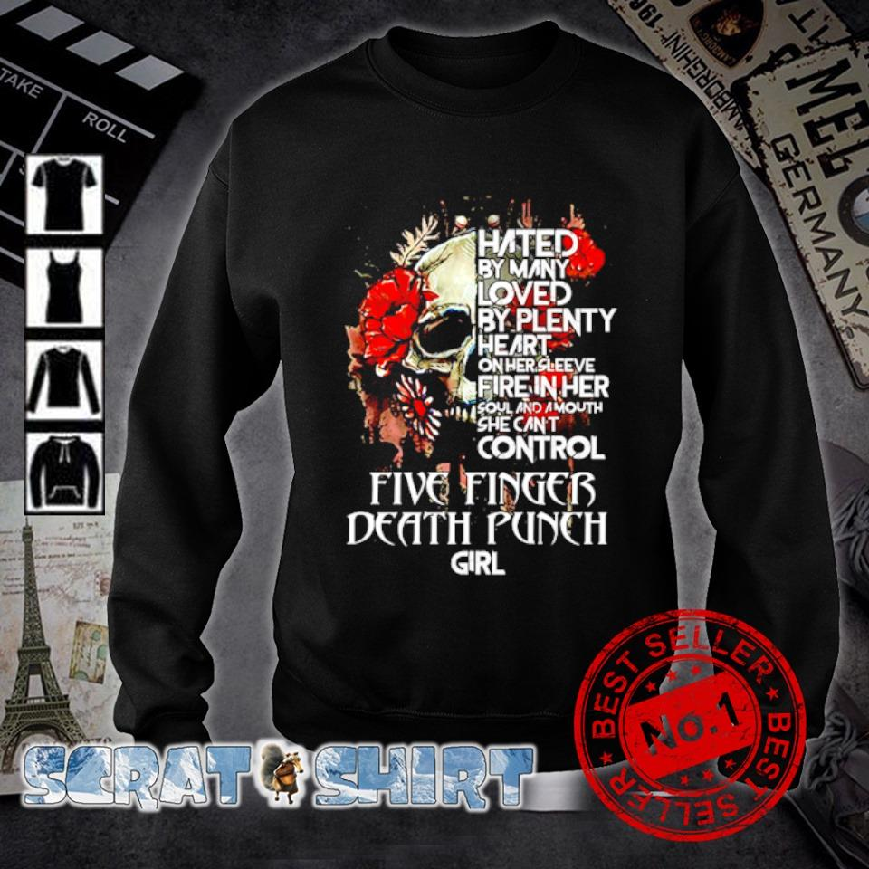 Five Finger Death Punch Skull hated by many loved by plenty heart s sweater