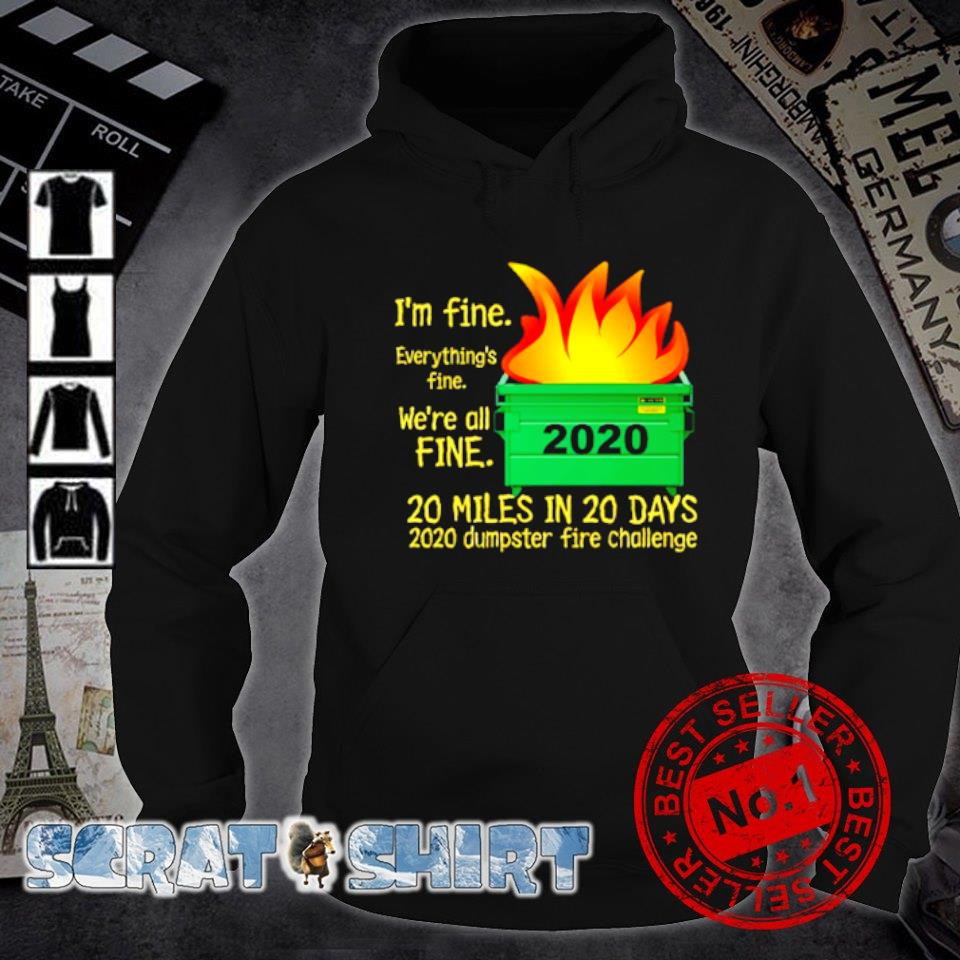 I'm fine everything's fine we're all fine 2020 s hoodie