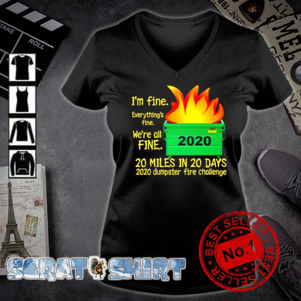 I'm fine everything's fine we're all fine 2020 s v-neck t-shirt