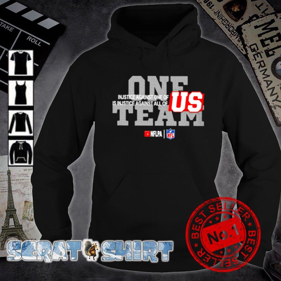One team NFL injustice against one of is injustice against all of US s hoodie