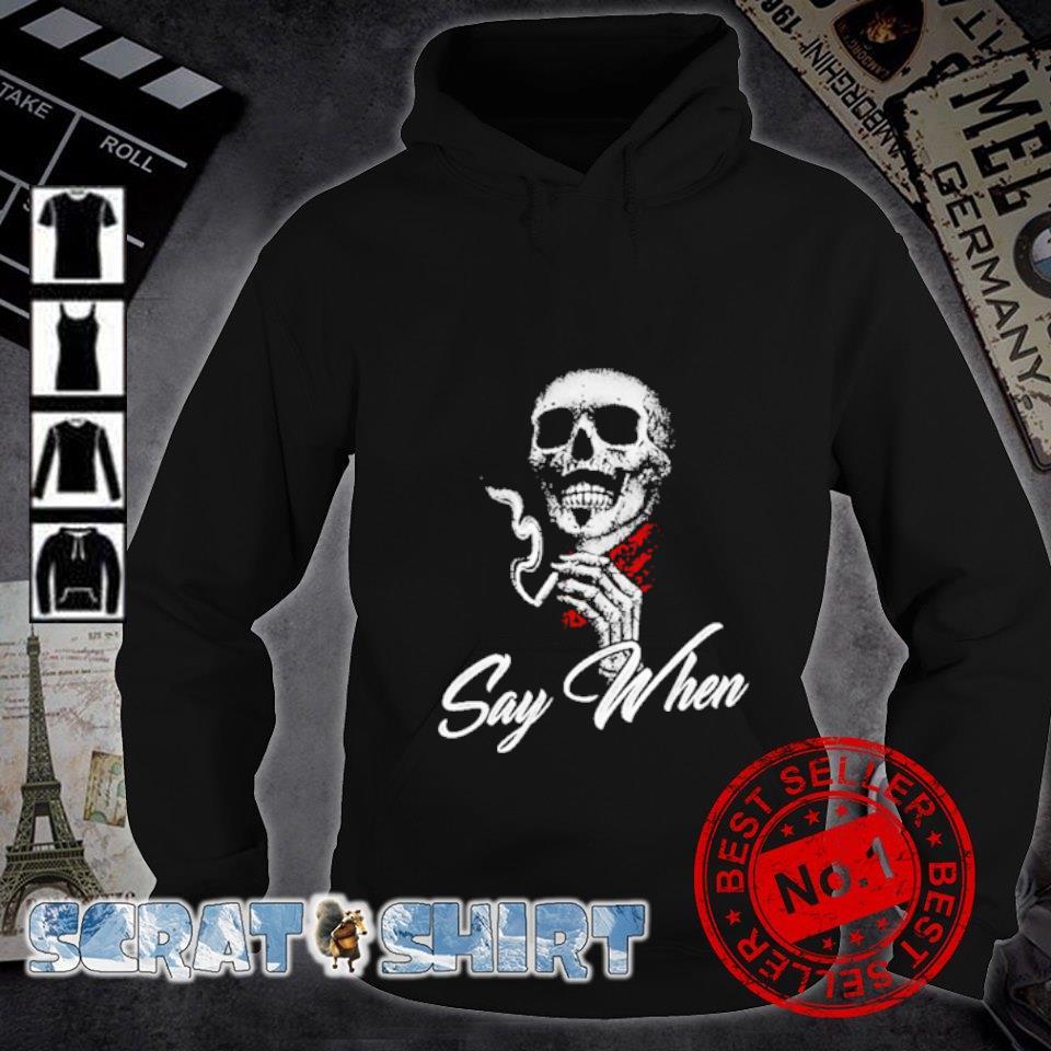 Skull Marines Say when s hoodie