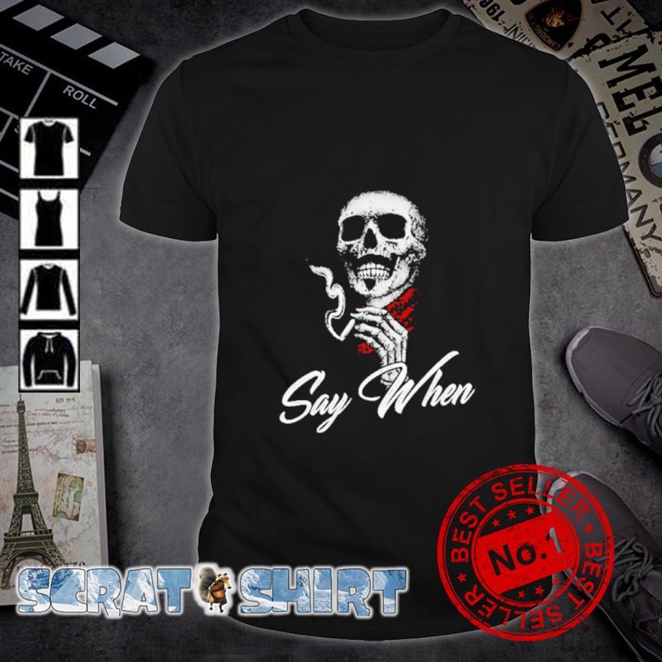 Skull Marines Say when shirt