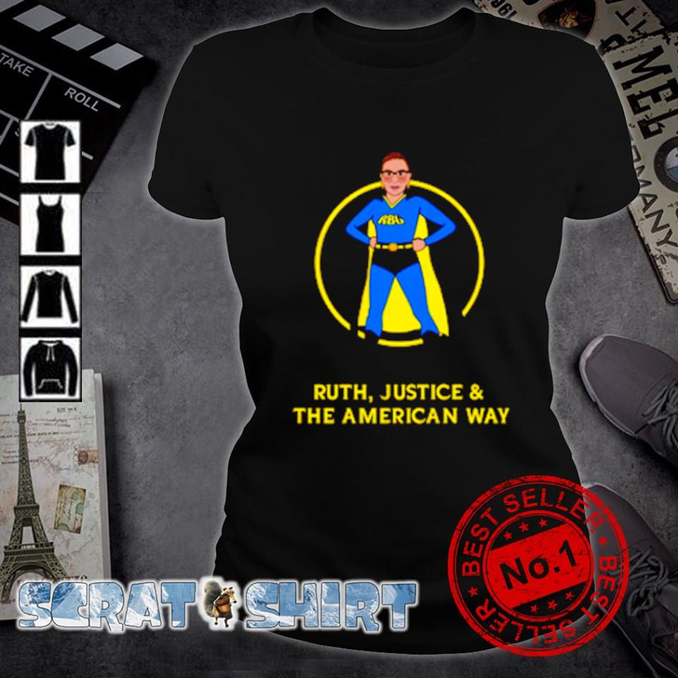 Superhero Ruth Bader Ginsburg Ruth justice and the American way s ladies-tee