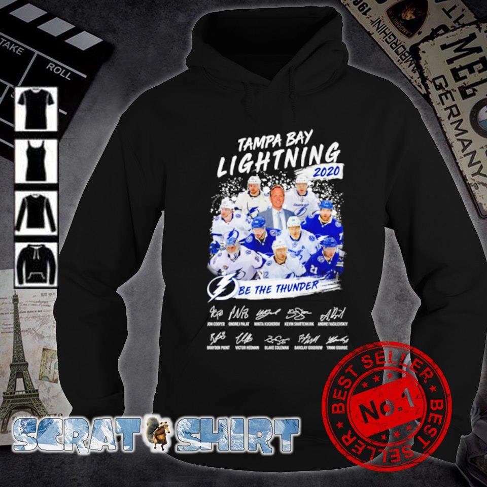 Tampa Bay Lightning 2020 be the thunder members signature s hoodie