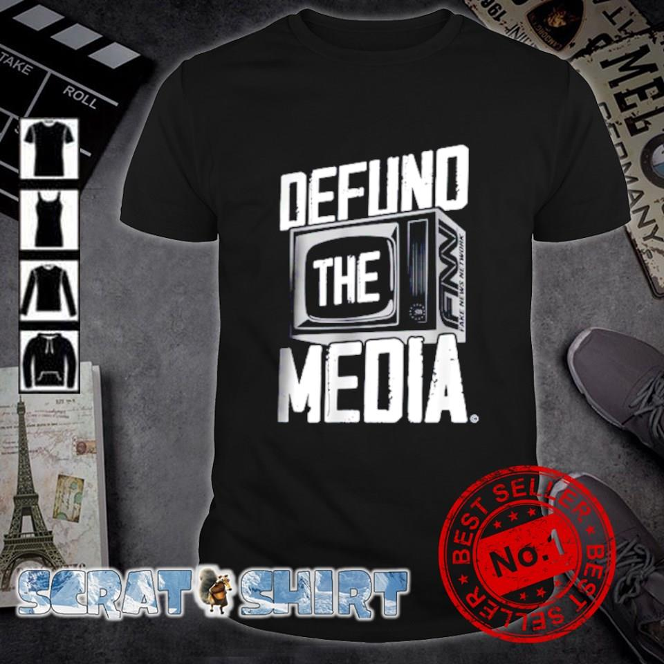 Television Defund the media shirt