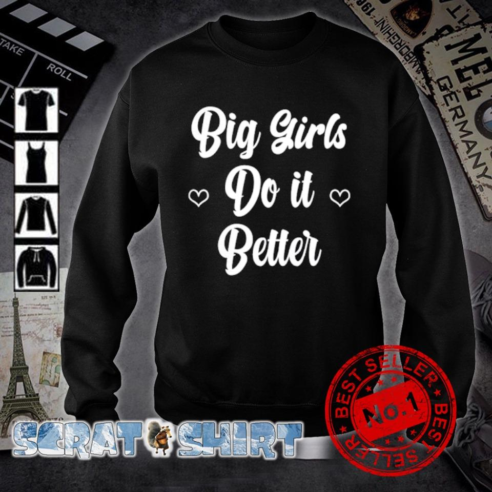 Big girls do it better s sweater