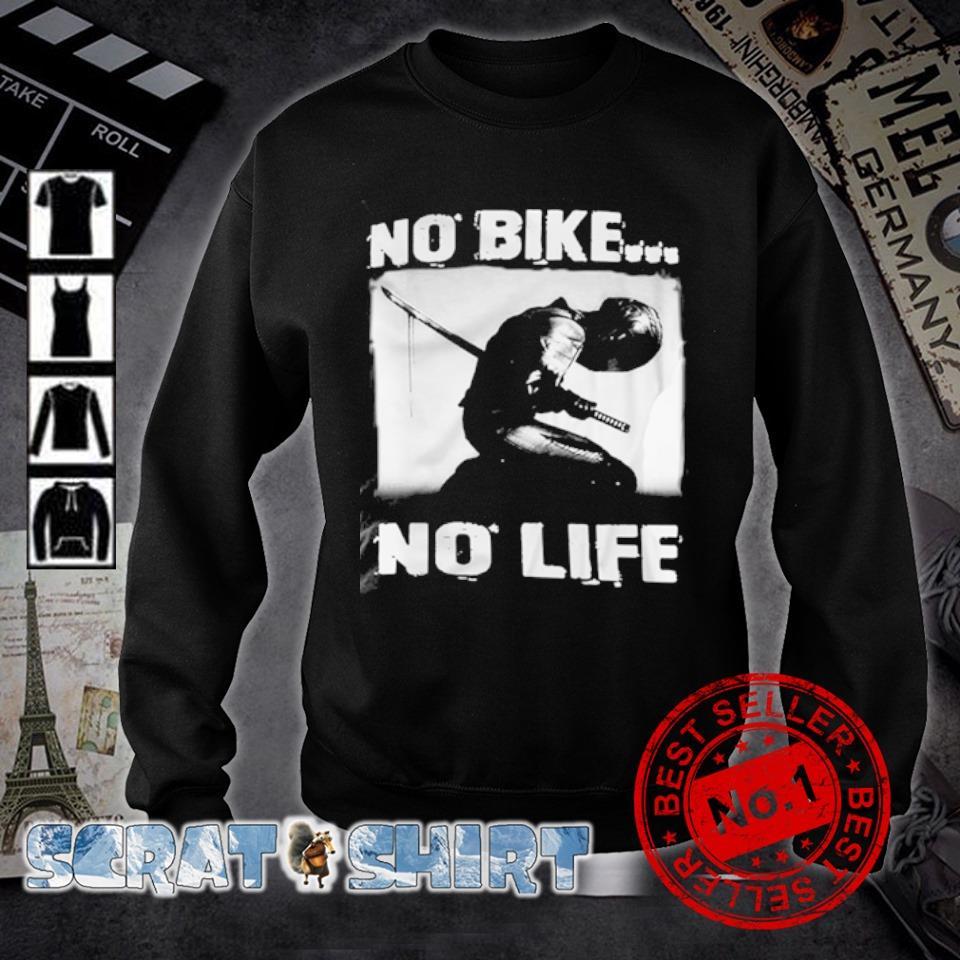 biker no bike no life s sweater