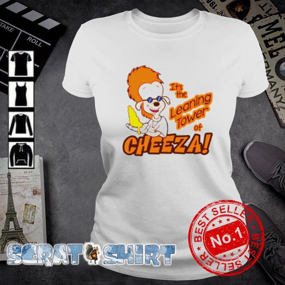 Bobby Zimmeruski it's the leaning tower of cheeza s ladies-tee