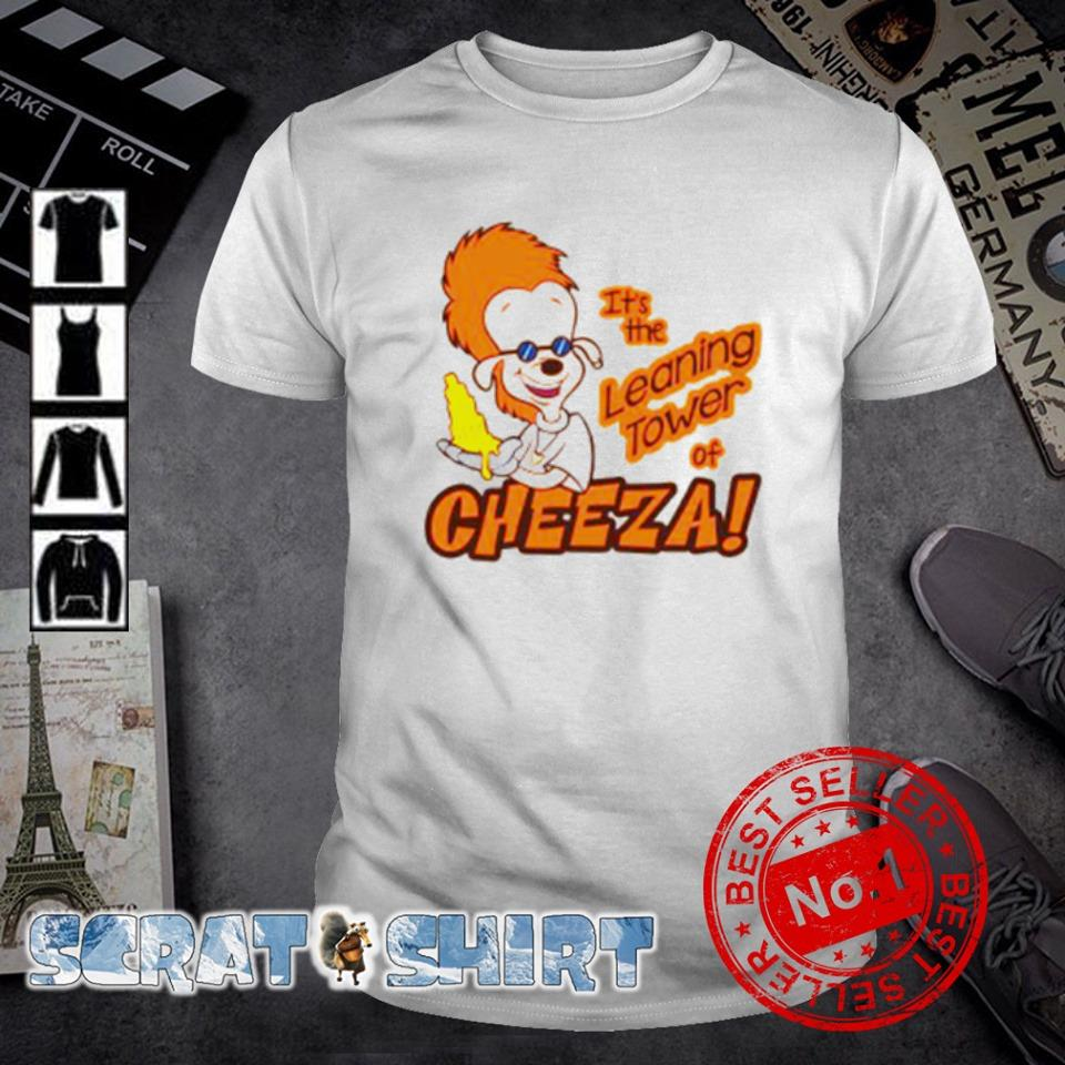 Bobby Zimmeruski it's the leaning tower of cheeza shirt