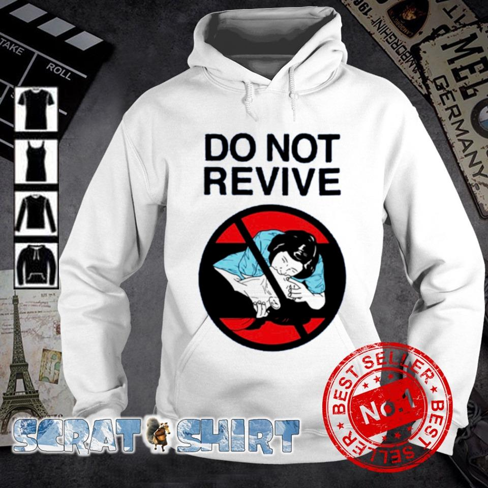 Do not revive s hoodie