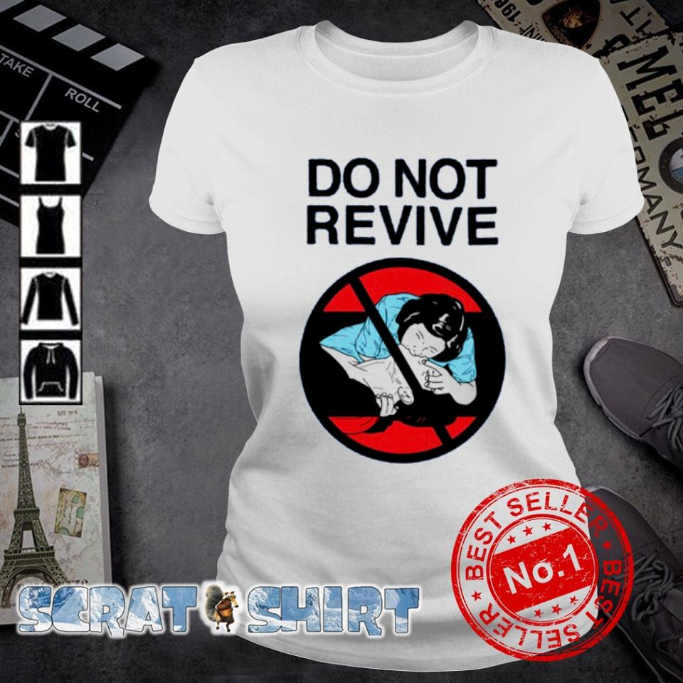 Do not revive s ladies-tee