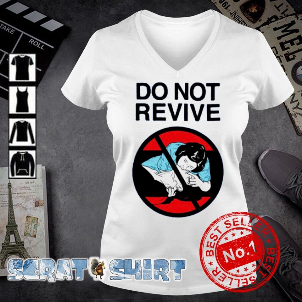 Do not revive s v-neck t-shirt
