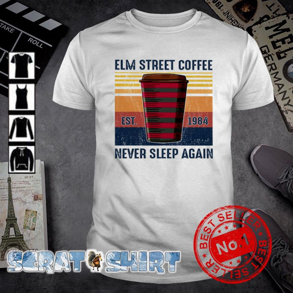 Elm street coffee never sleep again vintage shirt