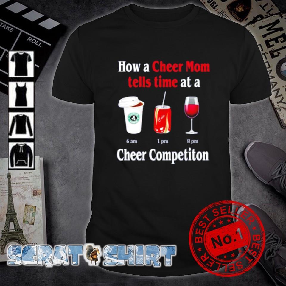 Hơ a Cheer Mom tells time at a Cheer competiton shirt