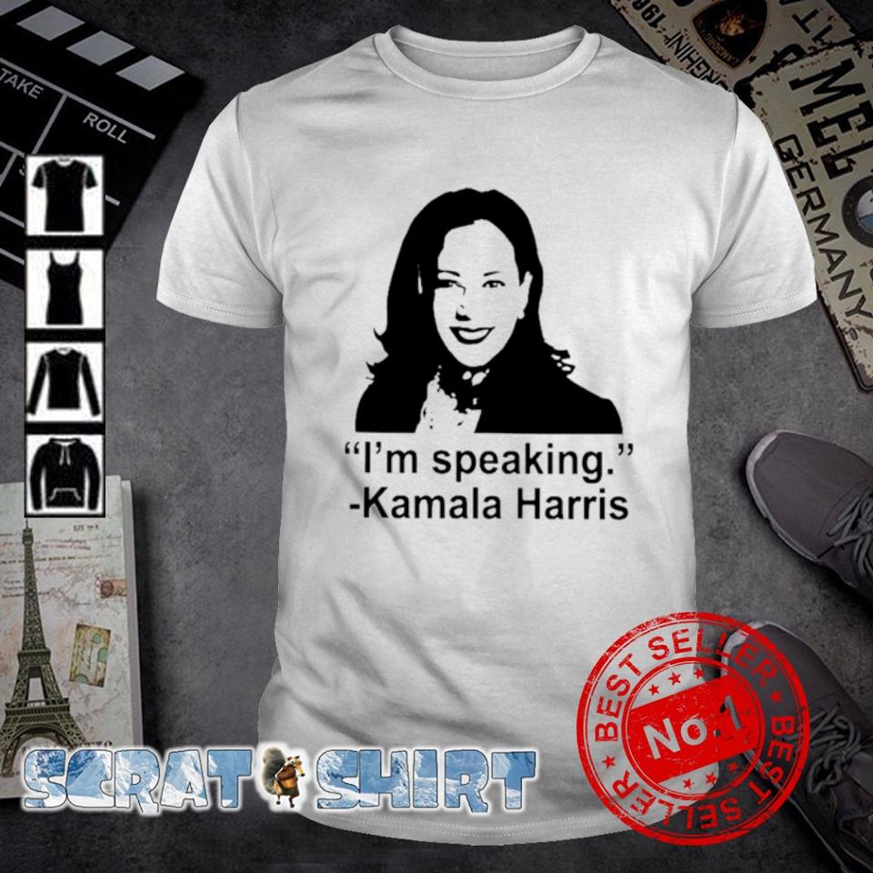 I'm speaking Kamala Harris shirt