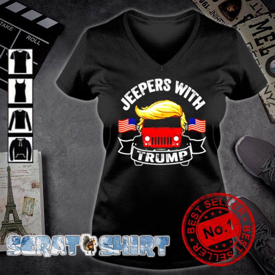 Jeepers with Trump s v-neck t-shirt