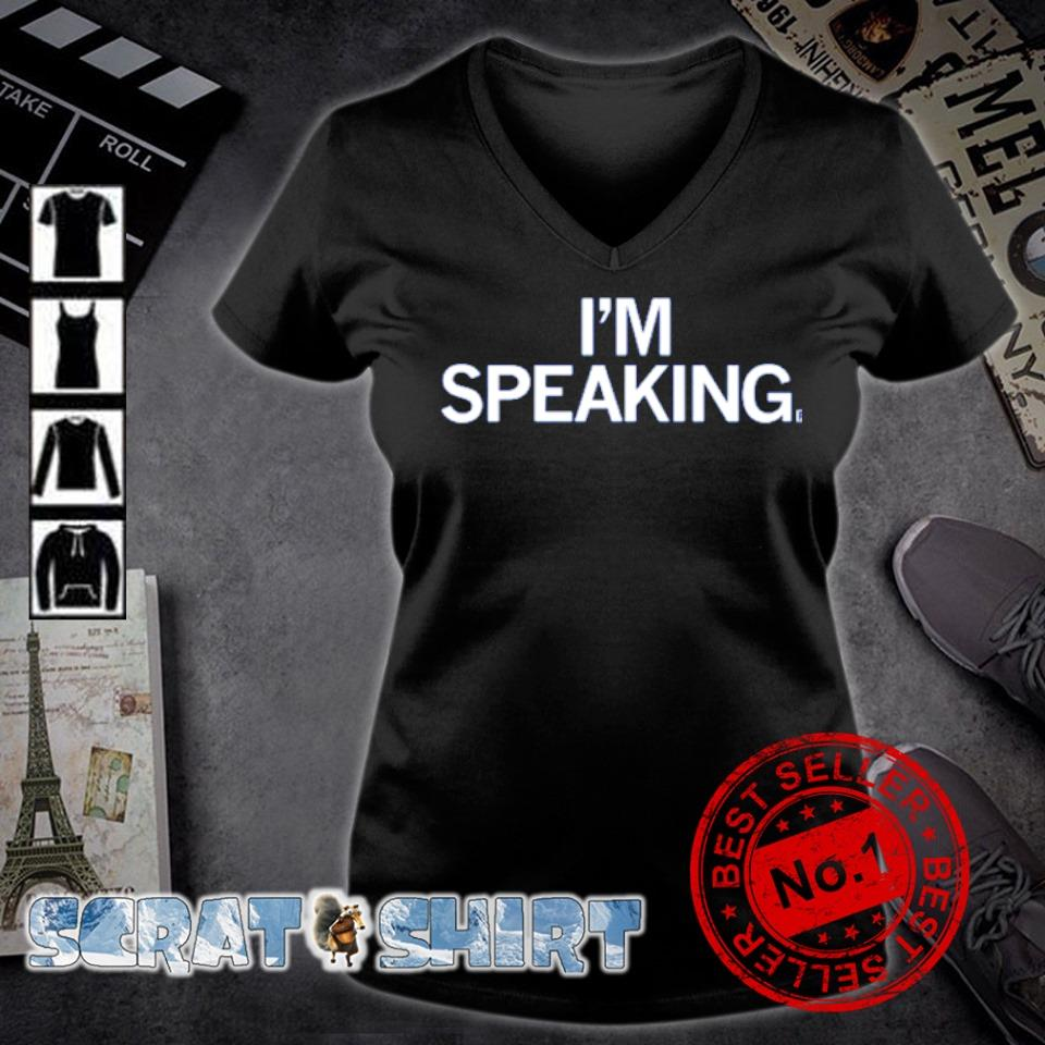 Kamala Harris I'm speaking s v-neck t-shirt