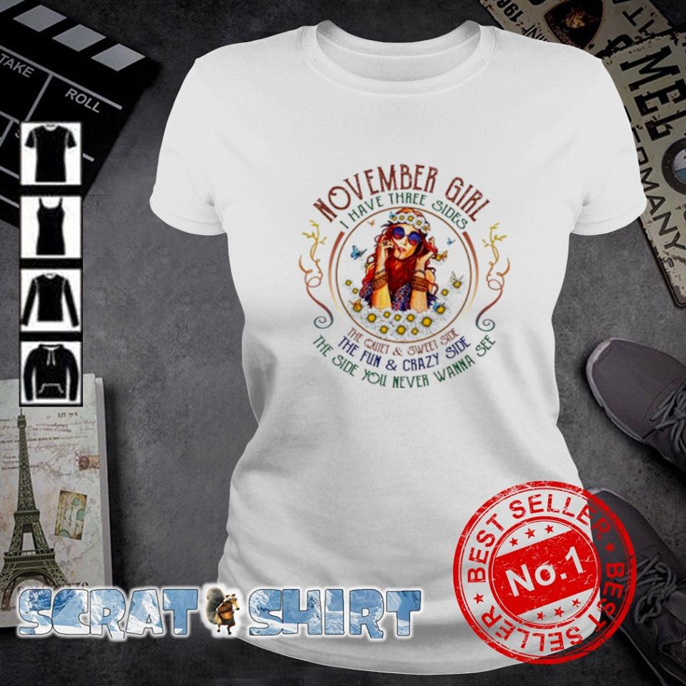November girl I have three sides the quiet and sweet side s ladies-tee