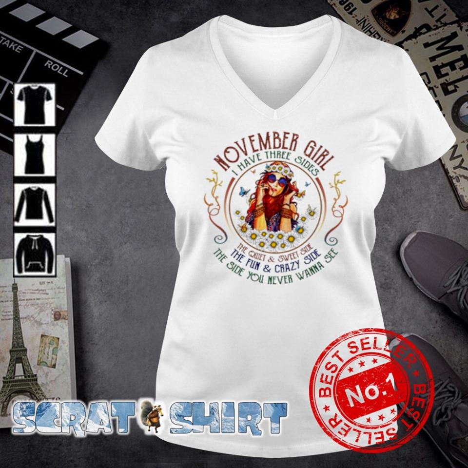 November girl I have three sides the quiet and sweet side s v-neck t-shirt