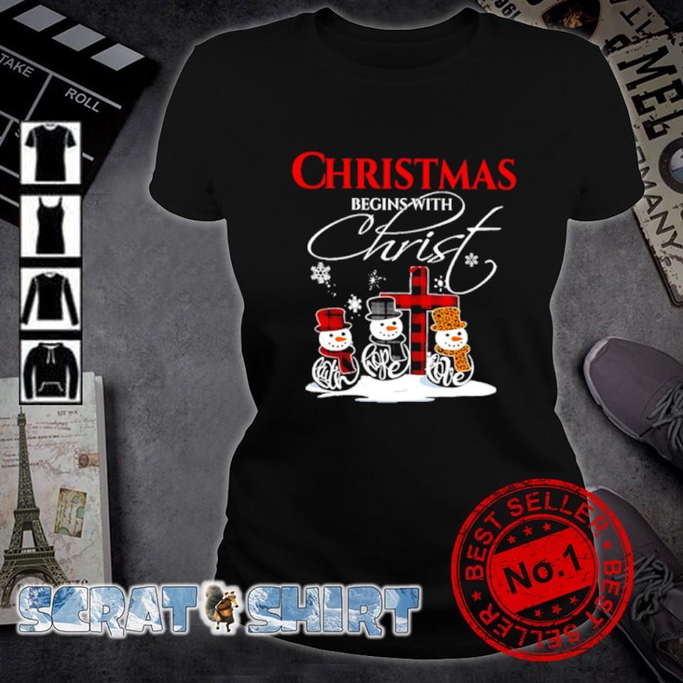 Snowman Christmas begins with christ s ladies-tee