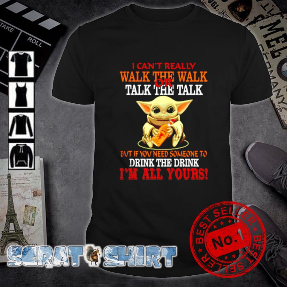 Baby Yoda Fireball I can't really walk the walk or talk the talk shirt