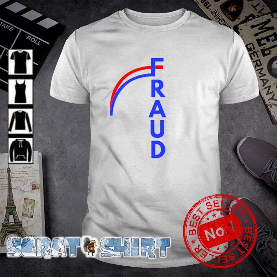 Biden fraud shirt
